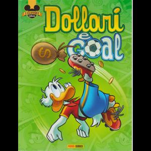 I classici Disney - Dollari e Goal - n. 517 - bimestrale - 10 giugno 2020 -
