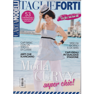 Cartamodelli magazine - Taglie forti - n. 15 - aprile 2019 - taglie: 50 - 54 - 58