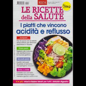 Le Ricette della salute - I piatti che vincono acidità e reflusso - n. 9 - bimestrale - aprile - maggio 2019 -