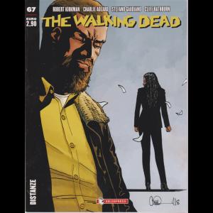 The Walking Dead - n.67 -Distanze - mensile - 13/6/2020 -