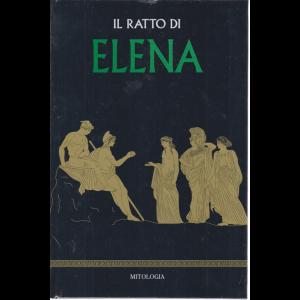 Mitologia - Il ratto di Elena - n. 19 - settimanale - 12/6/2020 - copertina rigida