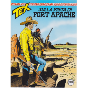 Tex Nuova Ristampa - Sulla pista di Fort Apache - n. 458 - mensile - 16  giugno 2020