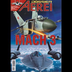 Aerei - Dossier Mach 3 - n. 99 - bimestrale - aprile - maggio 2019 -