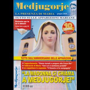 Medjugorje- La presenza di Maria - n. 6 - mensile - giugno 2020