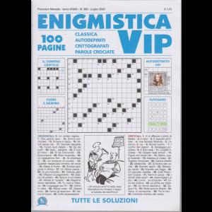 Enigmistica Vip - n. 385 - mensile - luglio 2020 - 100 pagine