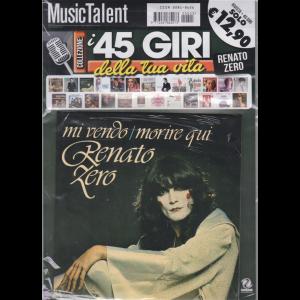 Music Talent Var.07 - i 45 giri della tua vita - Renato Zero - Mi vendo/ Morire qui - rivista + 45 giri -