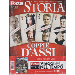 Focus Storia Speciale + Focus Storia Viaggi nel tempo - n. 165 - luglio 2020 - mensile - 2 riviste