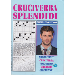 Cruciverba Splendidi - n. 36 - mensile - luglio 2020