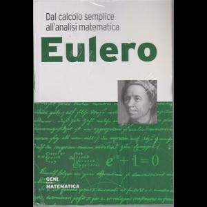 Geni della matematica - Eulero - n. 19 - settimanale - 18/6/2020 - copertina rigida