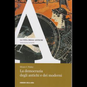 La Vita degli antichi - La democrazia degli antichi e dei moderni - n. 13 - settimanale