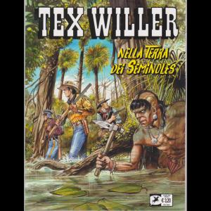 Tex Willer - Nella terra dei seminoles - n. 20 - giugno 2020 - mensile