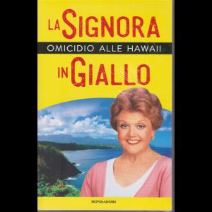 I Libri di Sorrisi Pocket - La signora in giallo - Omicidio alle Hawaii - n. 3 - settimanale - 18/6/2020 -