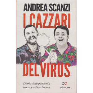 I cazzari del virus - di Andrea Scanzi - n. 3 - mensile -