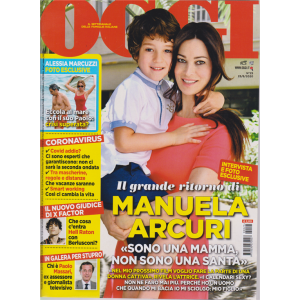 Oggi - Manuela Arcuri - n. 25 - 25/6/2020 - settimanale