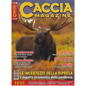 Caccia Magazine - n. 7 - mensile - luglio 2020