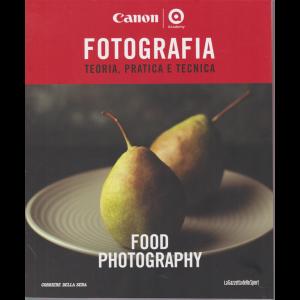 Master Fotografia - Food Photography - n. 13 - settimanale -