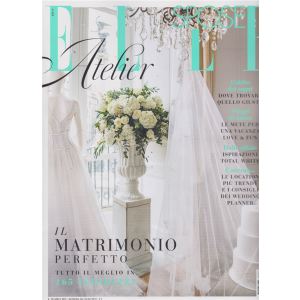 Elle SposeAtelier - n. 20 - aprile 2019 -
