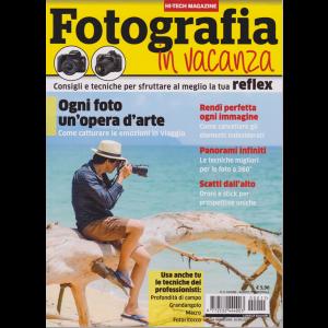 Hi-Tech Magazine - Fotografia In Vacanza - n. 11 - giugno - agosto 2020 - 16/6/2020 -