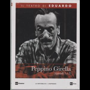 Il Teatro di Eduardo - Peppino Girella (episodi 1 e 2) - n. 25 - 22/6/2020 - settimanale -