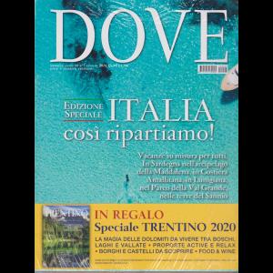 Dove  + in regalo Dossier Trentino 2020 - n. 7 - mensile - luglio 2020 - 2 riviate
