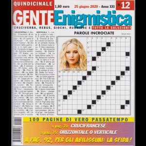 Gente Enigmistica - n. 12 - 25 giugno 2020 - quindicinale - 100 pagine di vero passatempo