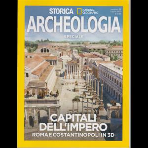 Storica Speciale Archeologia - Capitali dell'impero - Roma e Costantinopoli in 3D - n. 11 - luglio 2020 - bimestrale
