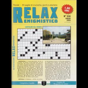 Relax - Enigmistico - n. 530 - luglio 2020 - mensile