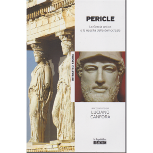 Ritratti di Storia - Pericle. La Grecia antica e la nascita della democrazia raccontato da Luciano Canfora - n. 14 -