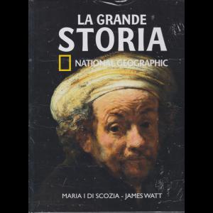 La Grande Storia - Maria I di Scozia - James Watt - n. 38 - settimanale - 26/6/2020 - copertina rigida