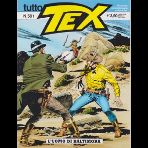 Tutto Tex - L'uomo di Baltimora - n. 591 - luglio 2020 - mensile
