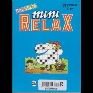 Raccolta Mini relax - n. 477 - bimestrale - giugno 2018 - 212 pagine