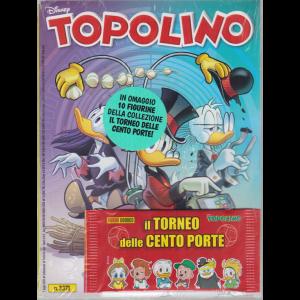Topolino - n. 3371 - settimanale - 1° luglio 2020 - + in omaggio 10 figurine della collezione Il torneo delle cento porte!