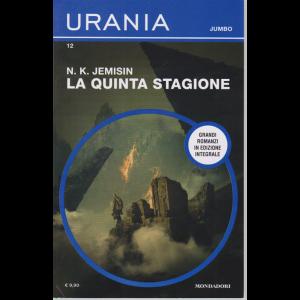 Urania Jumbo - La Quinta Stagione - n. 12 - di N. K. Jemisin - luglio 2020 - bimestrale