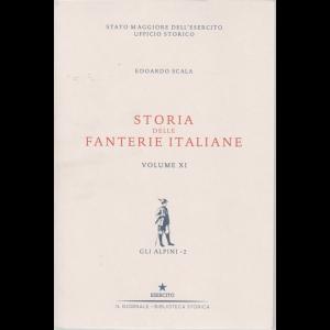 Storia delle fanterie italiane - Volume XI - Gli alpini - 2 - di Edoardo Scala -