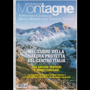 Meridiani Montagne - Appennino Centrale: Monti Marsicani e Sirente - Velino - n. 105 - luglio 2020 - bimestrale -