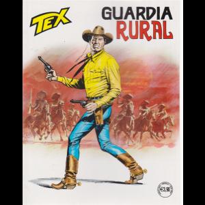 Tex - Guardia Rural - n. 717 - mensile - luglio 2020