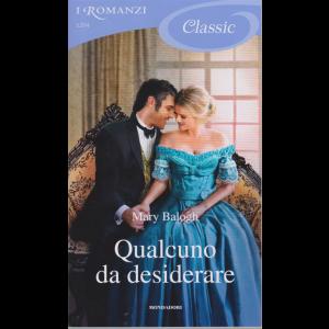 I romanzi Classic - n. 1204 - Qualcuno da desiderare - 4/7/2020 - ogni venti giorni