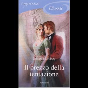 I romanzi Classic - n. 1205 - Il prezzo della tentazione - 4/7/2020 - ogni venti giorni