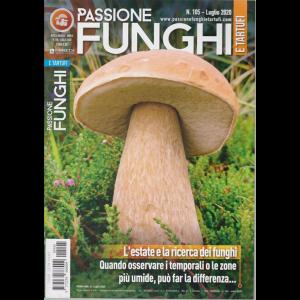 Passione Funghi e tartufi - n. 105 - luglio 2020 - mensile