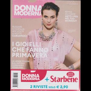 Donna Moderna + Starbene - n. 16 - 4 aprile 2019 - settimanale - 2 riviste