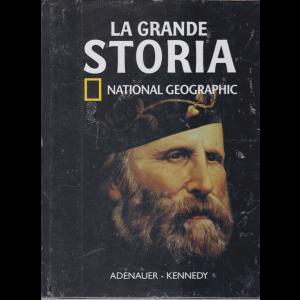 La Grande Storia - National Geographic - Adenauer - Kennedy - n. 39 - settimanale - 3/7/2020 - copertina rigida