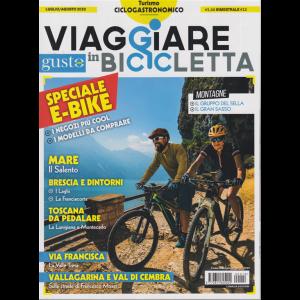 Viaggiare In Bicicletta - Con Gustosano - n. 12 - bimestrale - luglio - agosto 2020