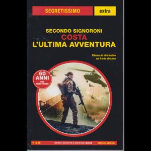 Segretissimo Extra - Secondo Signoroni - Costa L'ultima avventura - n. 16 - luglio -agosto 2020 -