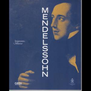 Impronte Musica - Mendelssohn - n. 19 - 8/7/2020 - settimanale