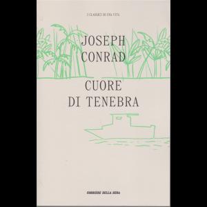 I classici di una vita - Cuore di tenebra - di Joseph Conrad - n. 16 - settimanale -