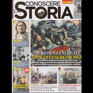 Conoscere la storia - n. 58 -Perchè gli alleati non difesero Roma? -  luglio - agosto 2020 - bimestrale -