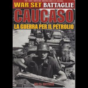 War Set - Caucaso La Guerra per il petrolio - n. 89 - luglio - agosto 2020 - bimestrale