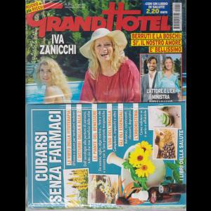 Grand Hotel + Librodi salute Curarsi senza farmaci - n. 29 - settimanale - 10 luglio 2020
