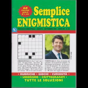 Semplice Enigmistica - n. 82 - bimestrale - agosto - settembre 2020 - 68 pagine