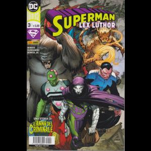 Superman - Lex Luthor - n. 3 - quindicinale - 9 luglio 2020